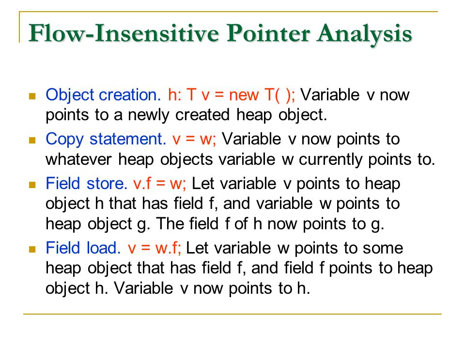 Flow-Insensitive Pointer Analysis Object creation.