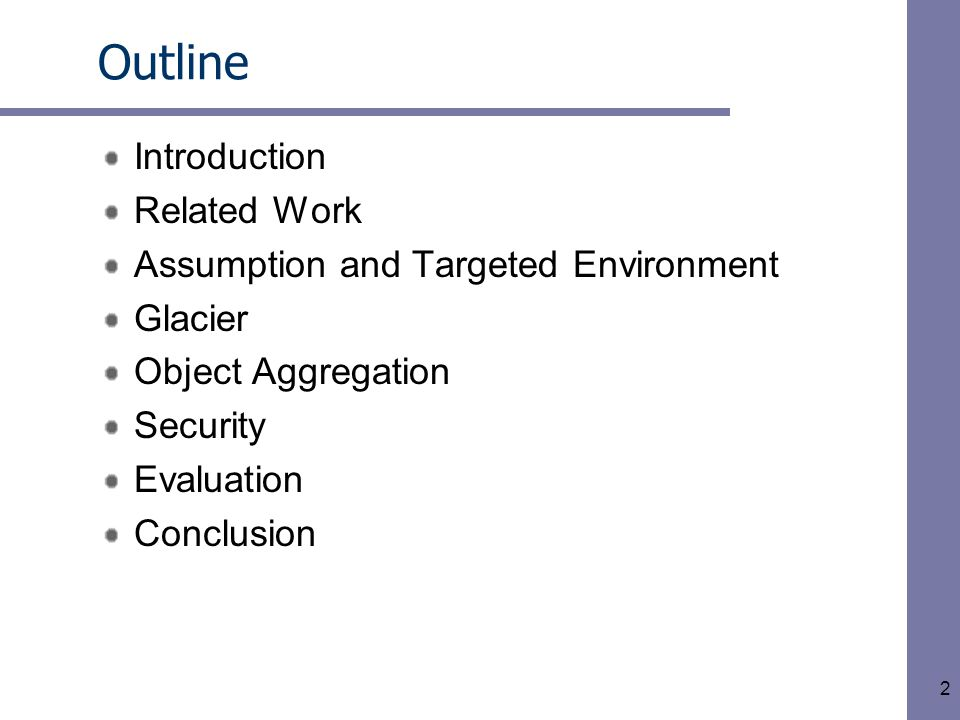 2 Outline Introduction Related Work Assumption and Targeted Environment Glacier Object Aggregation Security Evaluation Conclusion