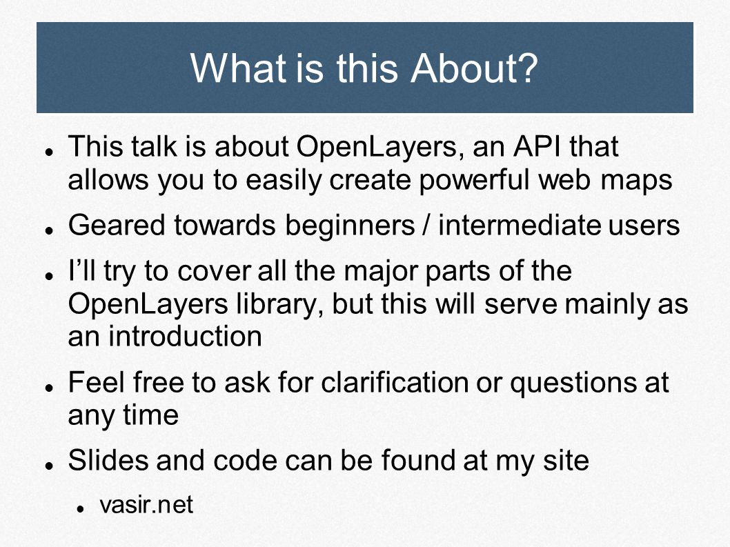 OpenLayers Open Source Web Map Development with OpenLayers  - ppt