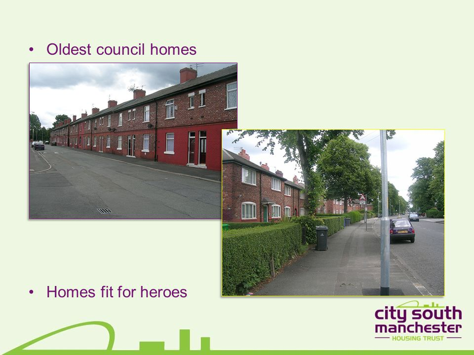 Oldest council homes Homes fit for heroes