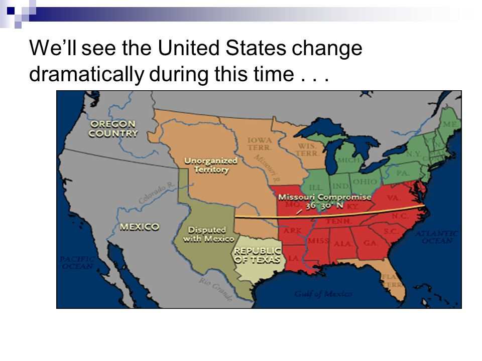 We'll see the United States change dramatically during this time...