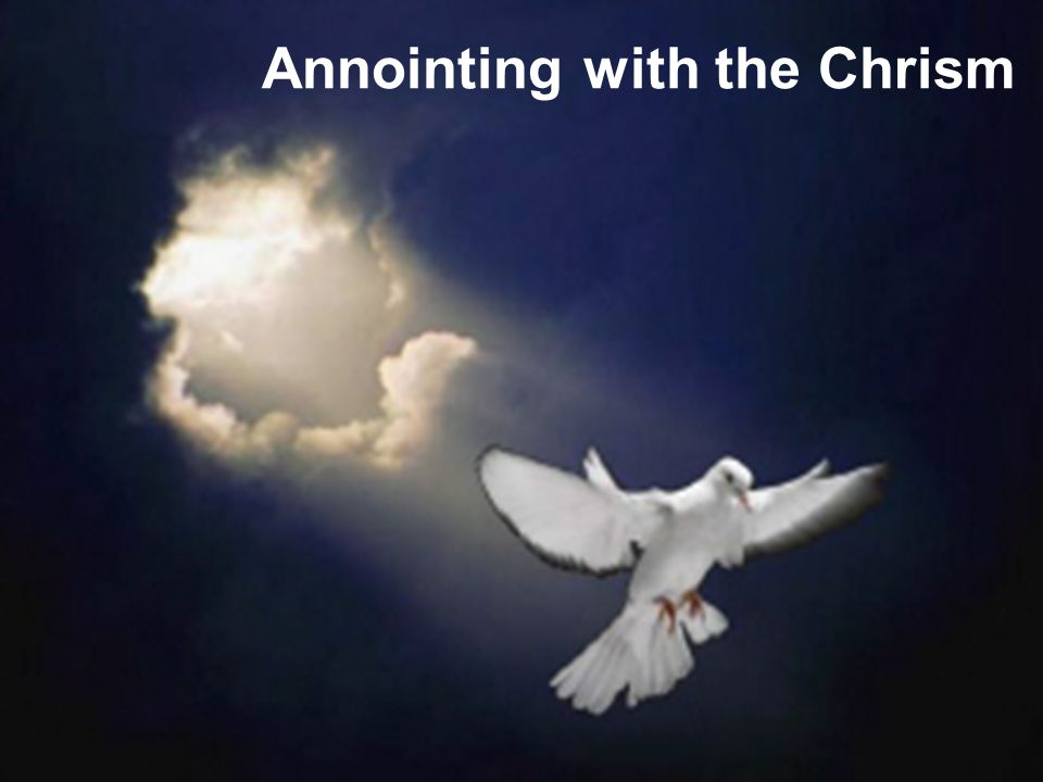 Annointing with the Chrism