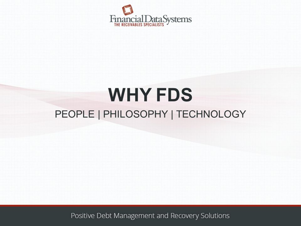 WHY FDS PEOPLE | PHILOSOPHY | TECHNOLOGY