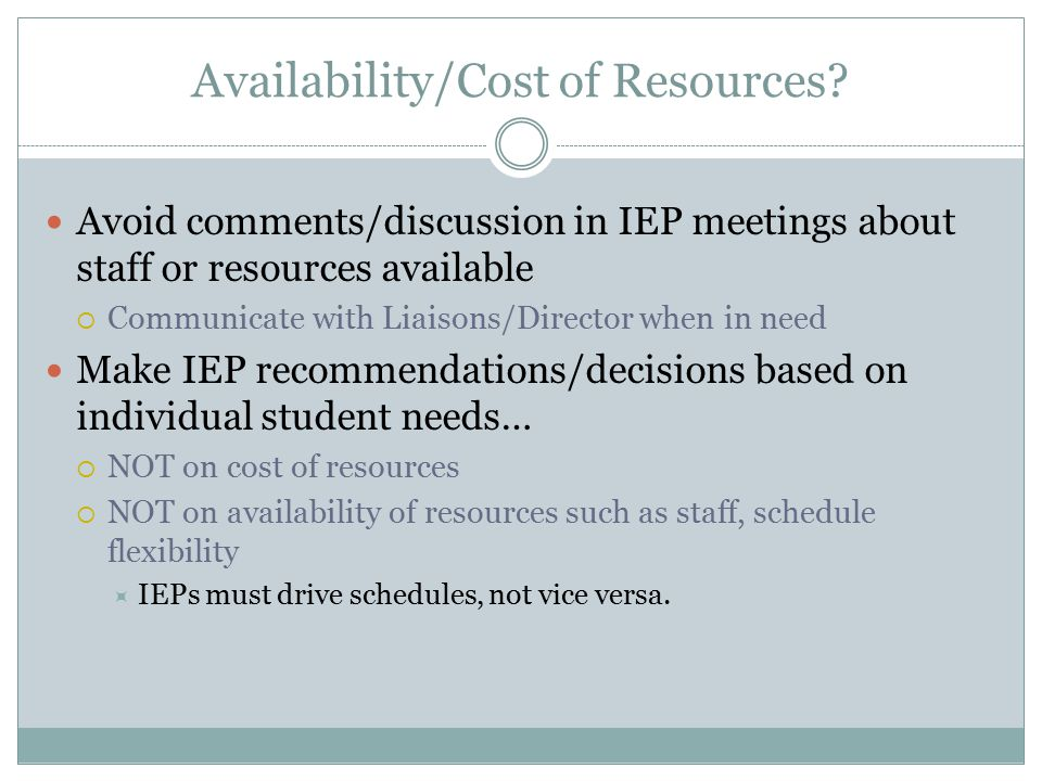 Availability/Cost of Resources.