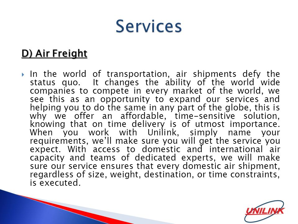 D) Air Freight  In the world of transportation, air shipments defy the status quo.