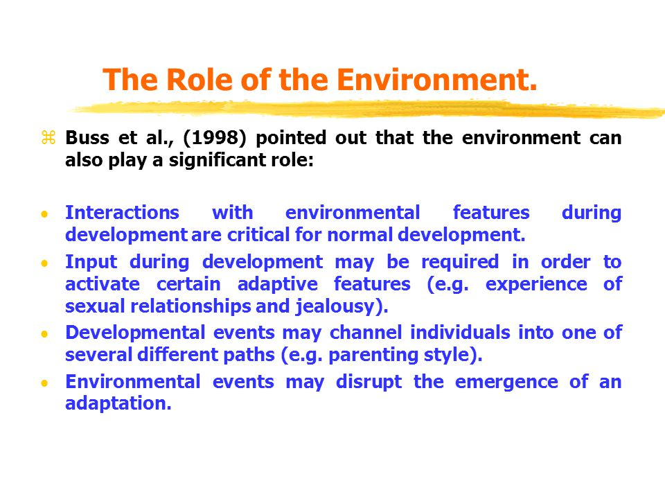 The Role of the Environment.