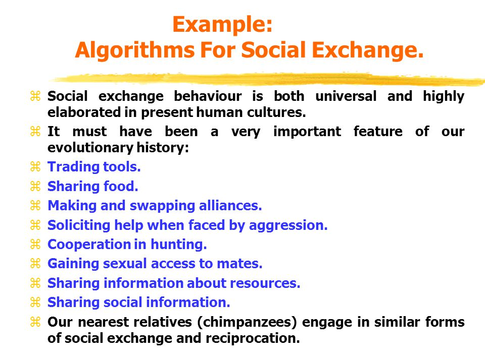 Example: Algorithms For Social Exchange.