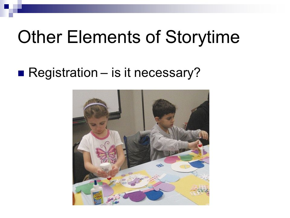 Other Elements of Storytime Registration – is it necessary