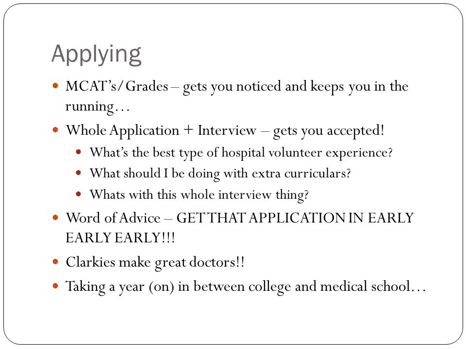 Applying MCAT's/Grades – gets you noticed and keeps you in the running… Whole Application + Interview – gets you accepted.
