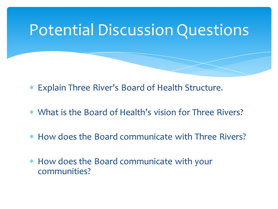  Explain Three River's Board of Health Structure.