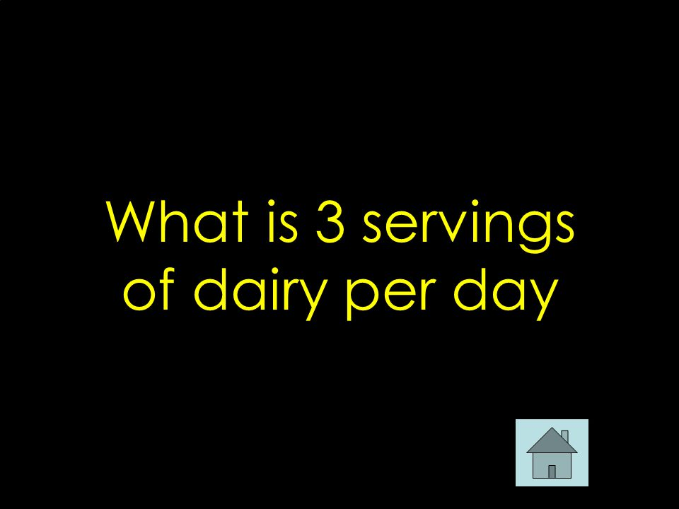 What is 3 servings of dairy per day