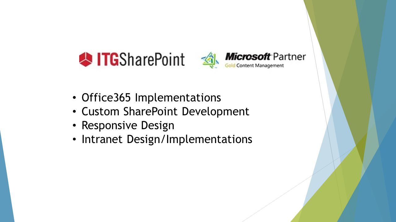 Office365 Implementations Custom SharePoint Development Responsive Design Intranet Design/Implementations
