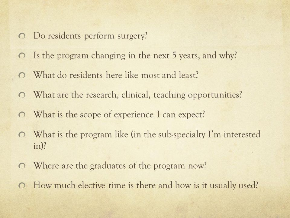 Do residents perform surgery. Is the program changing in the next 5 years, and why.