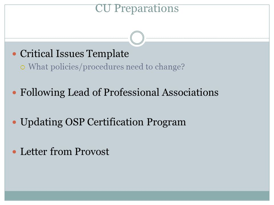 CU Preparations Critical Issues Template  What policies/procedures need to change.