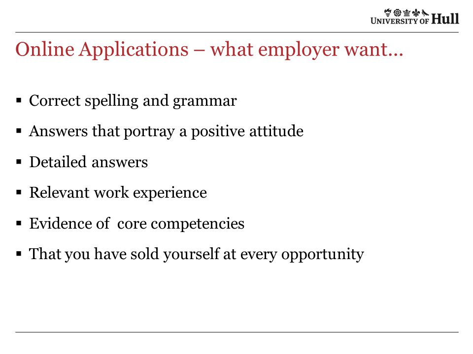 Online Applications – what employer want...
