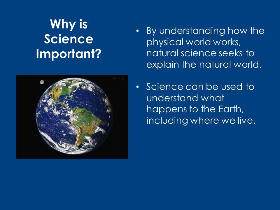 Why is Science Important.