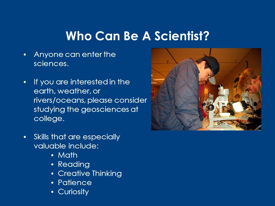 Who Can Be A Scientist. Anyone can enter the sciences.