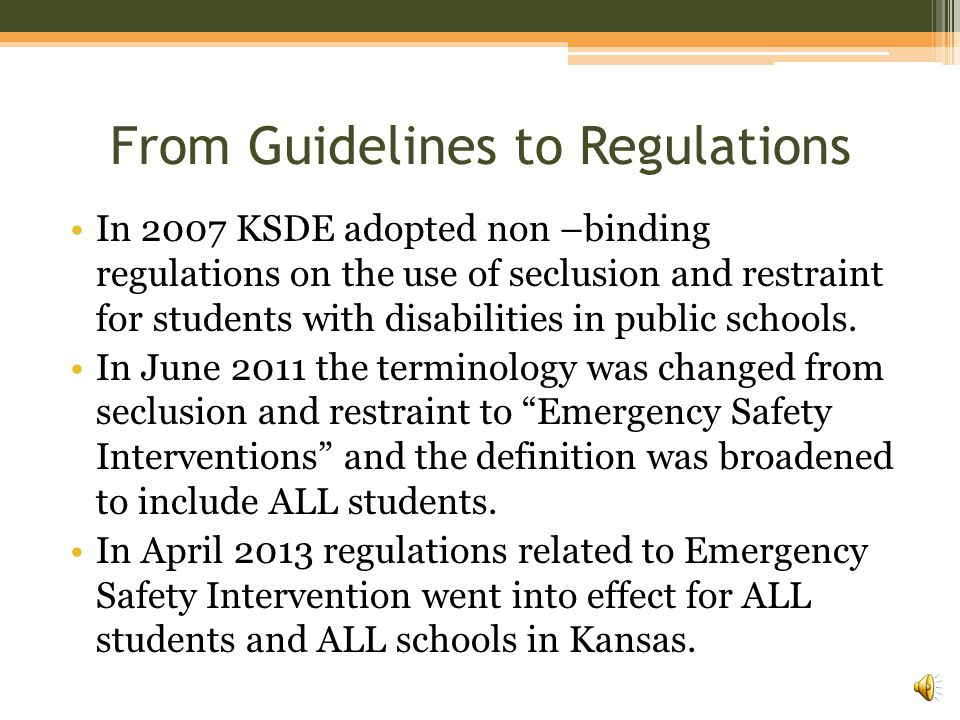 Presentation Objectives To explore timeline of Emergency Safety Interventions in Kansas To define Emergency Safety Interventions (ESI) To identify what Emergency Safety Interventions are and are not To recognize teacher responsibilities in the use of ESI