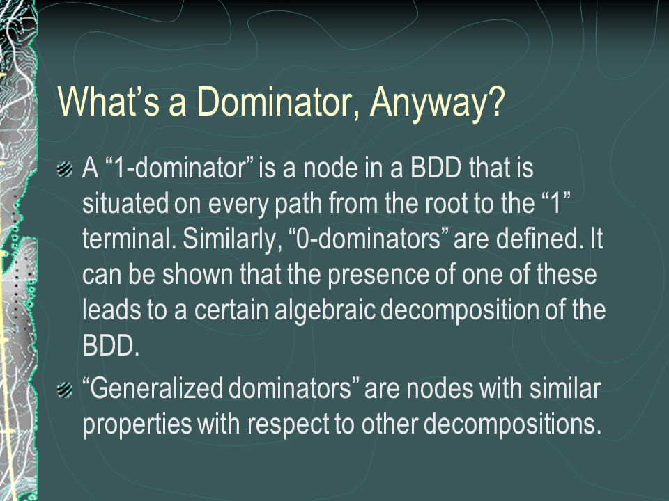 What's a Dominator, Anyway.