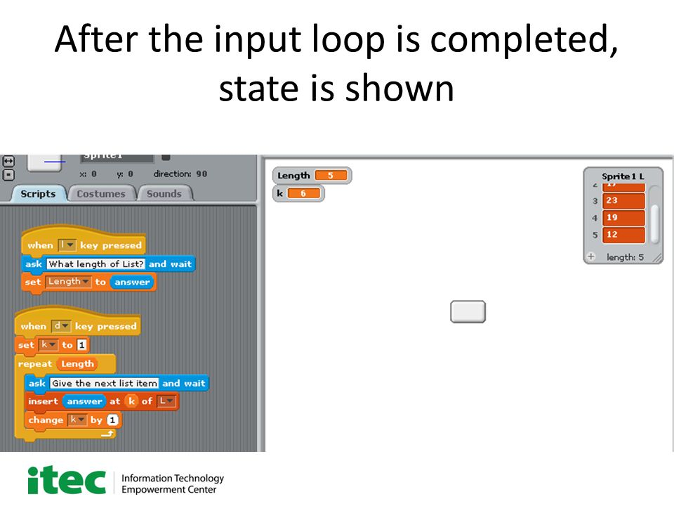 After the input loop is completed, state is shown