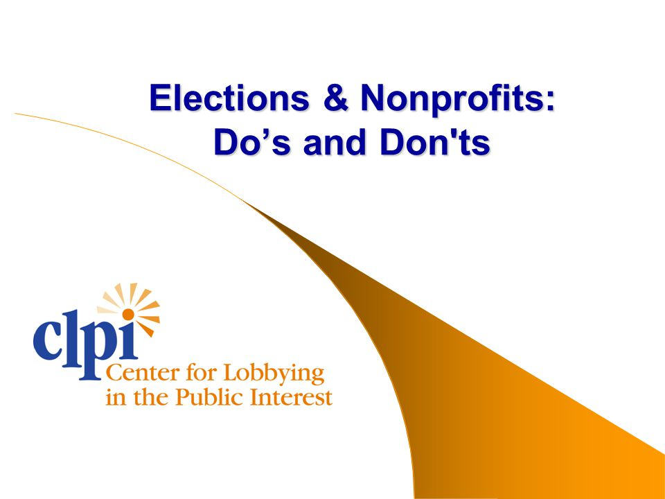 Elections & Nonprofits: Do's and Don ts