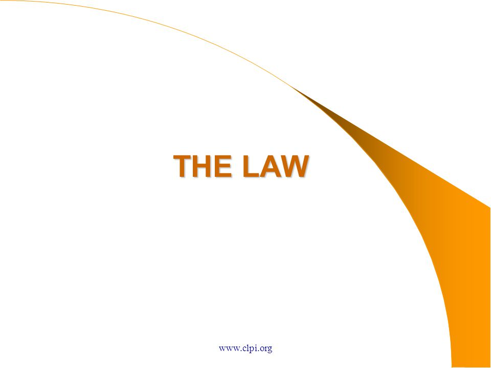 www.clpi.org THE LAW