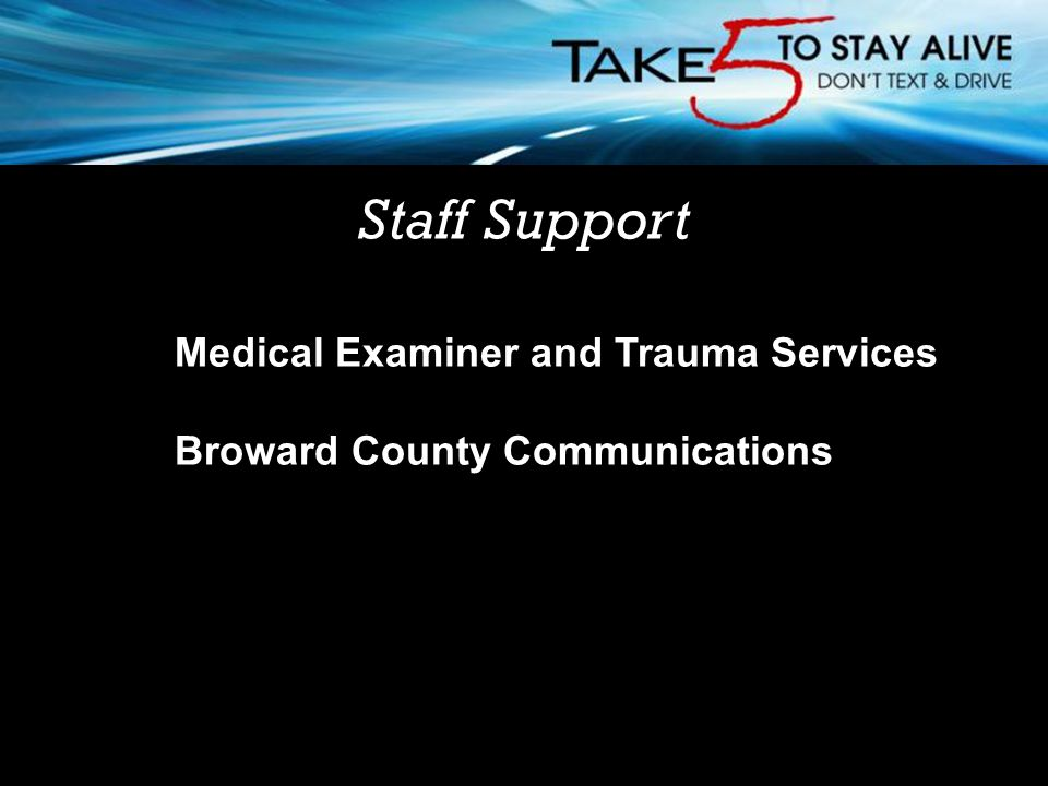 Staff Support Medical Examiner and Trauma Services Broward County Communications