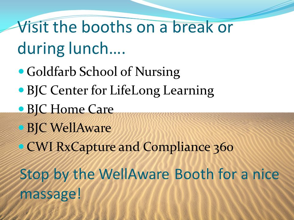 Stop by the WellAware Booth for a nice massage.