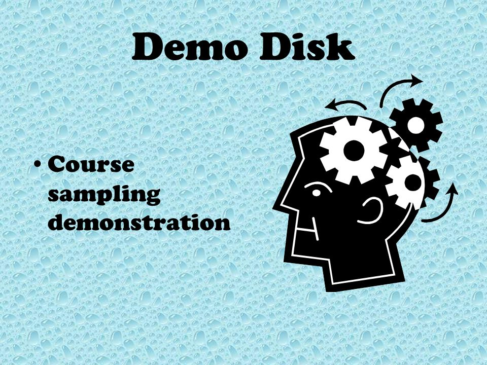 Demo Disk Course sampling demonstration
