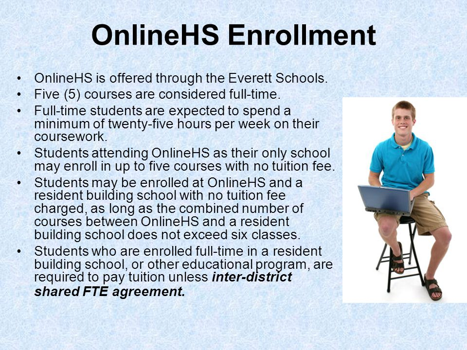OnlineHS Enrollment OnlineHS is offered through the Everett Schools.