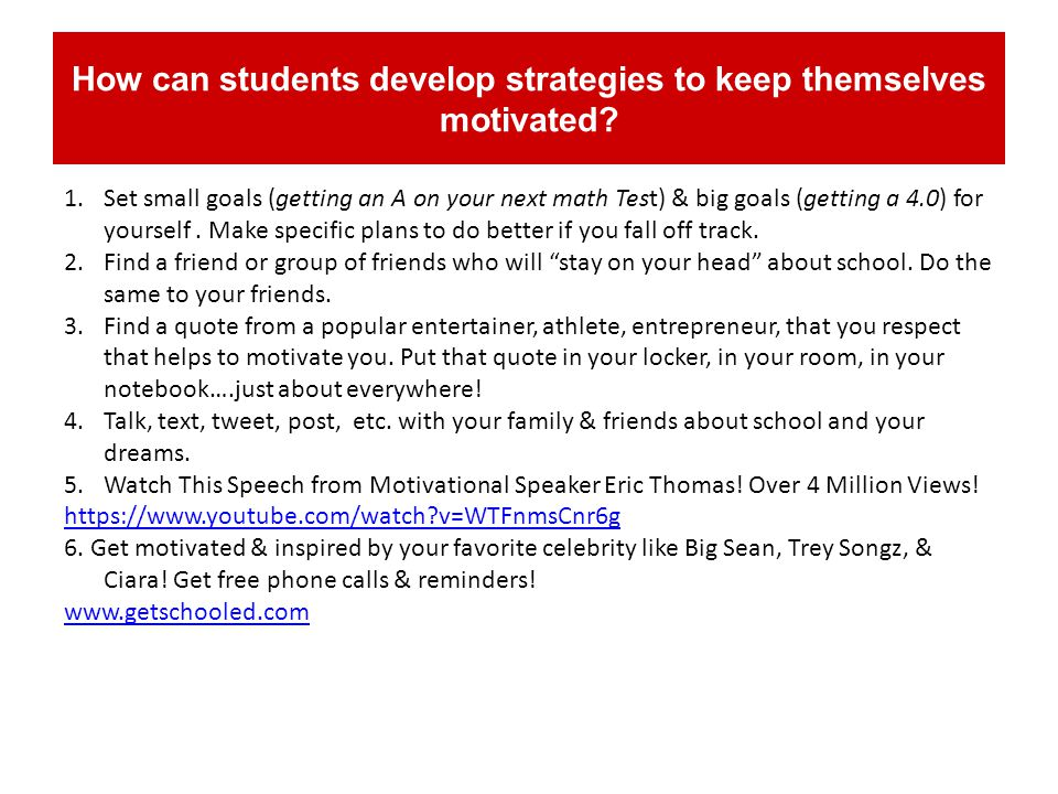 How can students develop strategies to keep themselves motivated.