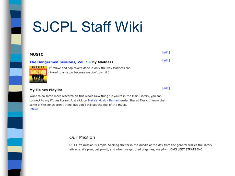 Don't Call It A Wiki! SJCPL's wiki success Marianne Kruppa