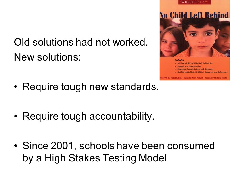 Old solutions had not worked. New solutions: Require tough new standards.