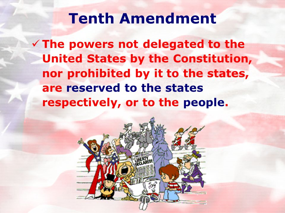 Ninth Amendment Unenumerated Rights Natural Rights that are not specifically mentioned already are retained by the people.