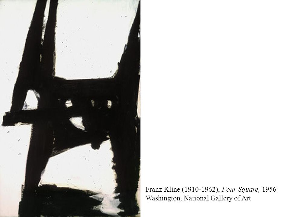 Franz Kline (1910-1962), Four Square, 1956 Washington, National Gallery of Art