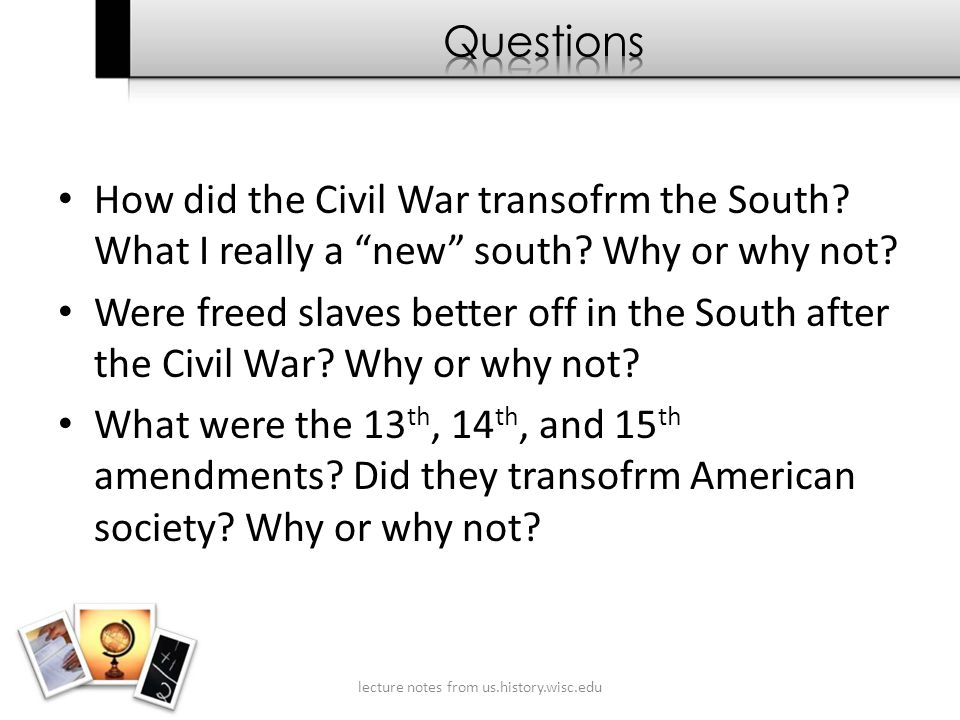 How did the Civil War transofrm the South. What I really a new south.