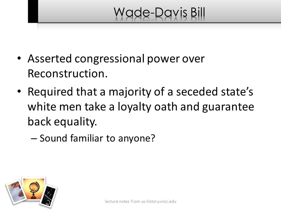 Asserted congressional power over Reconstruction.