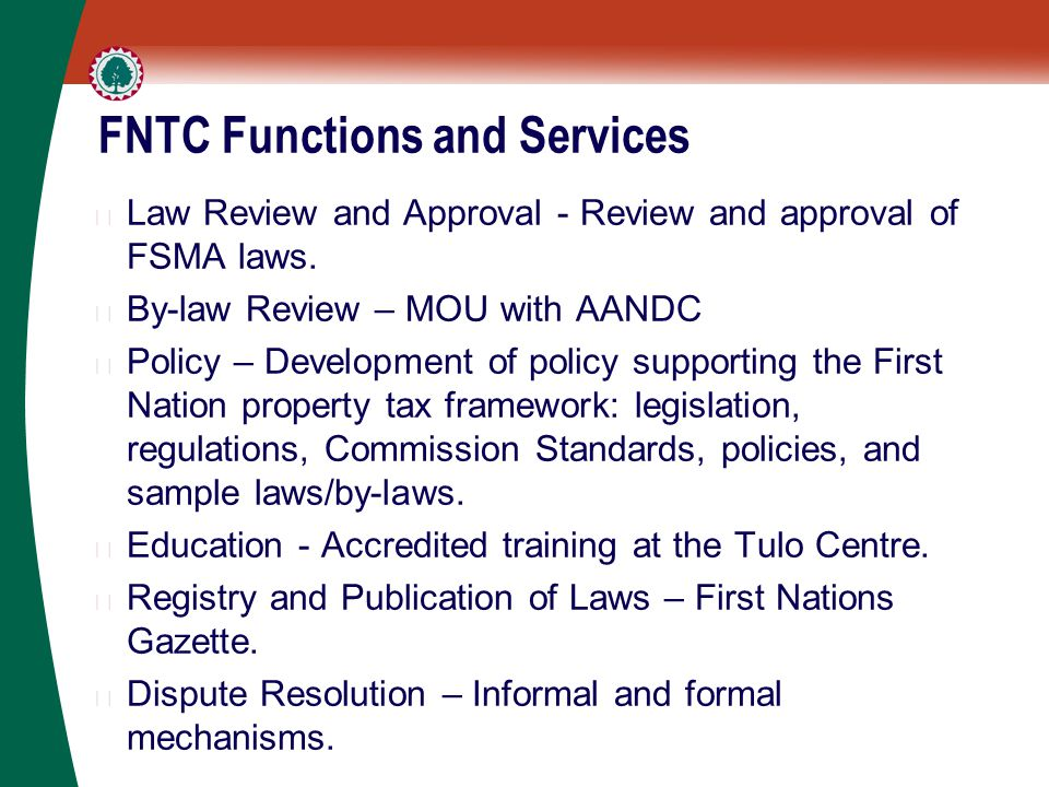 FNTC Functions and Services ▶ Law Review and Approval - Review and approval of FSMA laws.