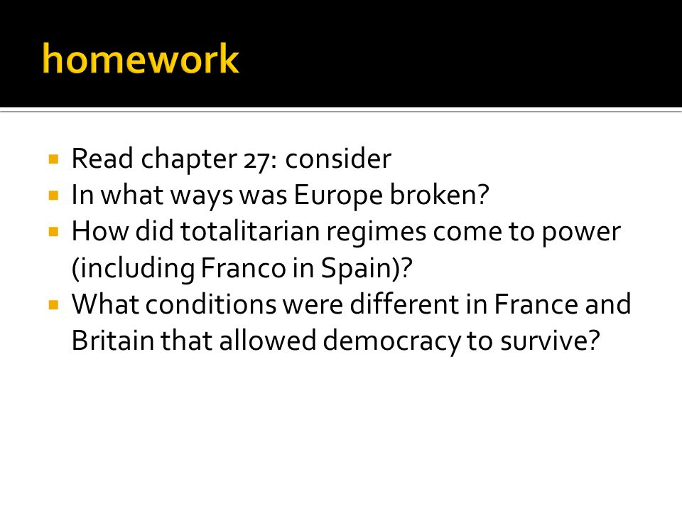  Read chapter 27: consider  In what ways was Europe broken.