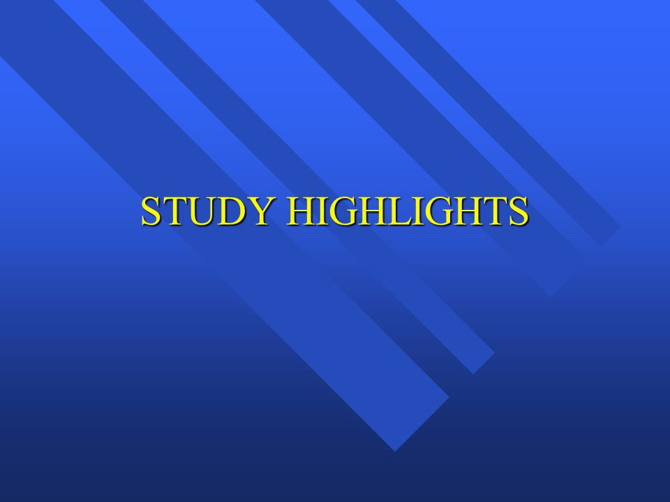 STUDY HIGHLIGHTS