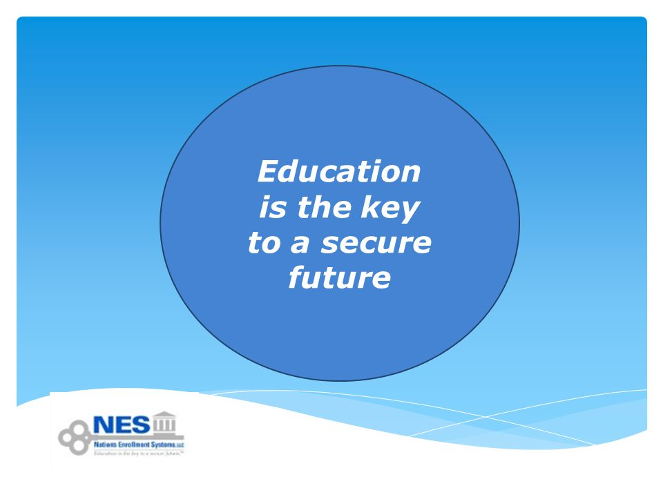 Education is the key to a secure future