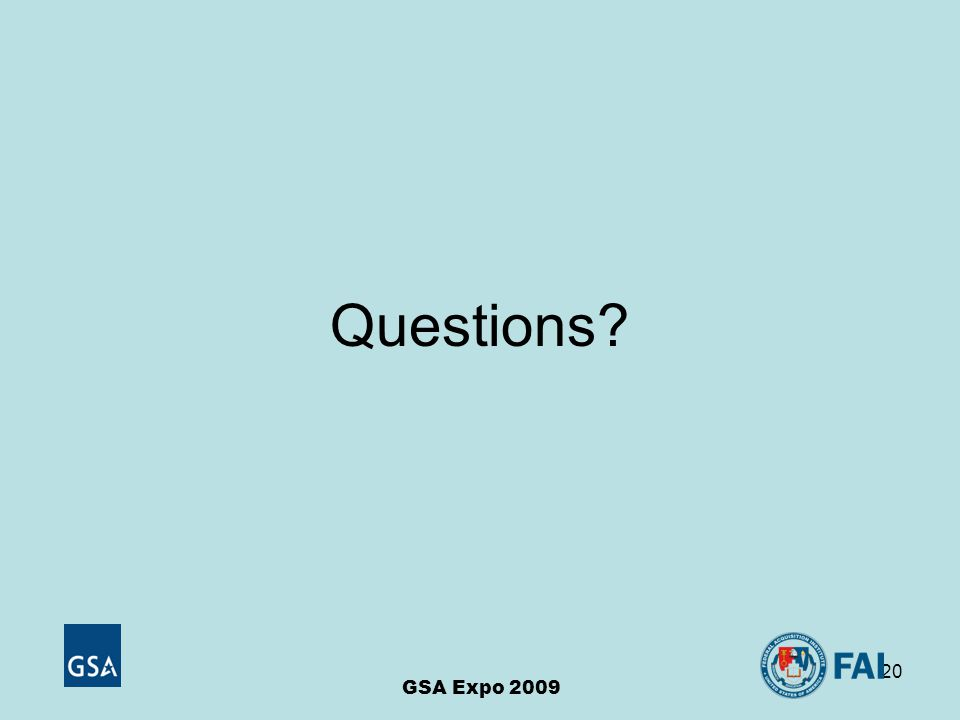 20 GSA Expo 2009 Questions
