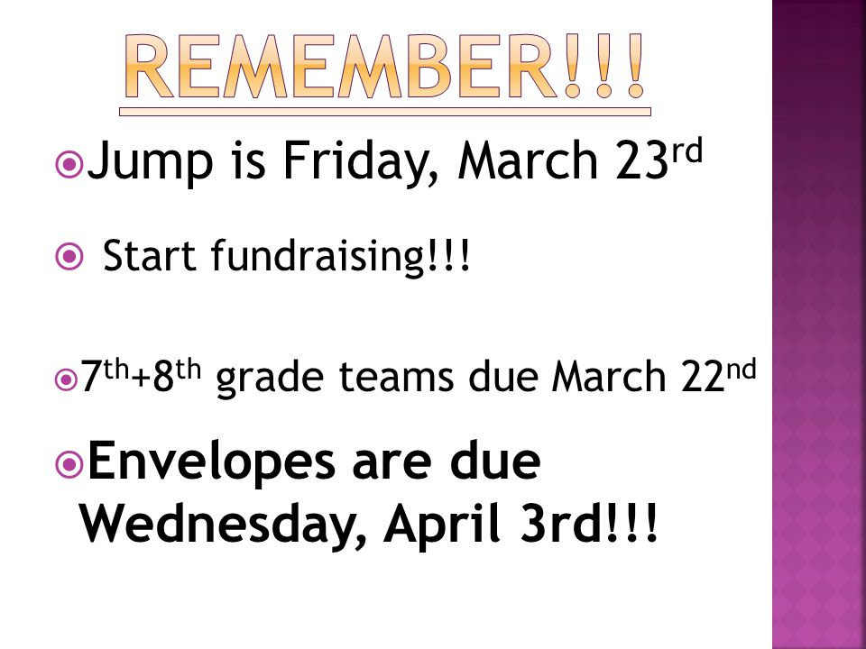  Jump is Friday, March 23 rd  Start fundraising!!.