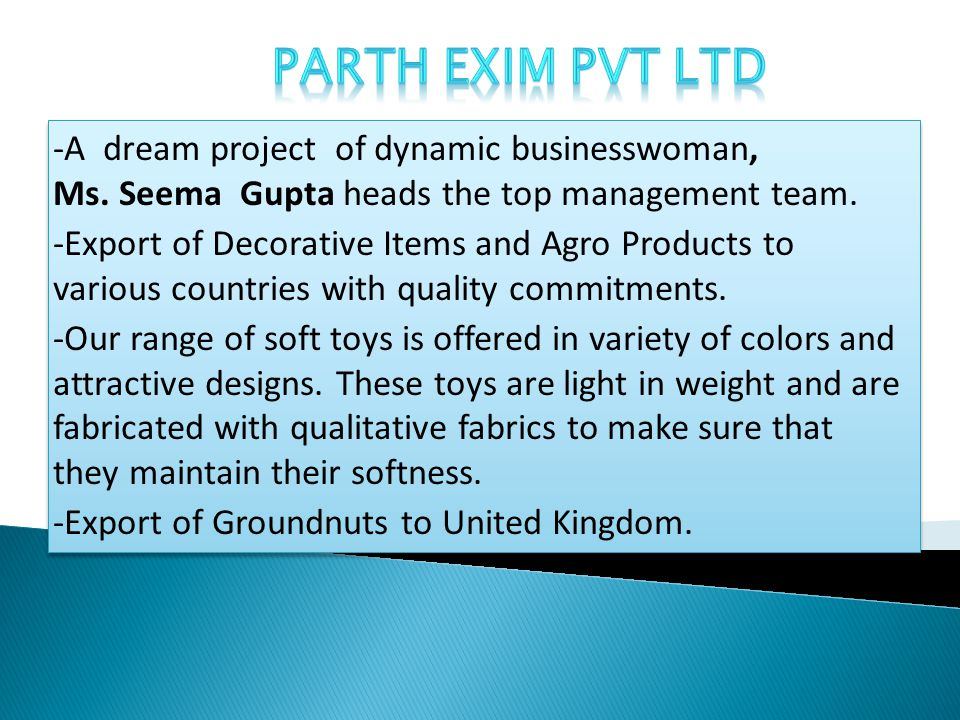 -A dream project of dynamic businesswoman, Ms. Seema Gupta heads the top management team.