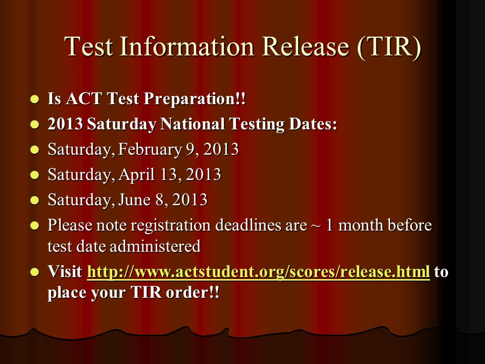 Test Information Release (TIR) Is ACT Test Preparation!.