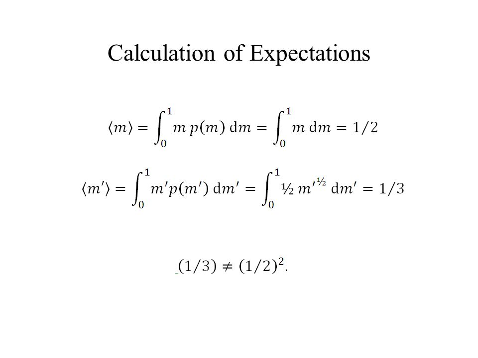 Calculation of Expectations