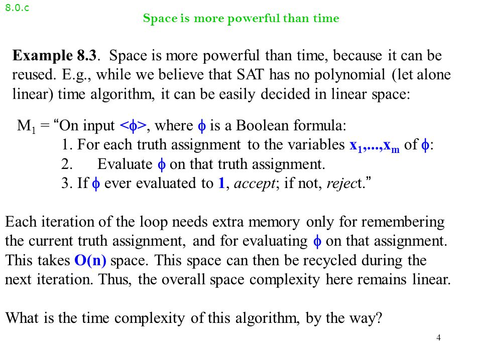 SPACE and NSPACE 8.0.b Definition 8.2 Let f: N  R + be a function.