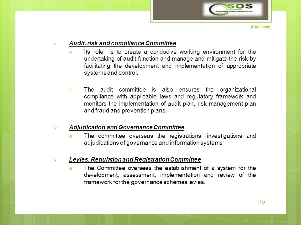(Continued)  Audit, risk and compliance Committee  Its role is to create a conducive working environment for the undertaking of audit function and manage and mitigate the risk by facilitating the development and implementation of appropriate systems and control.