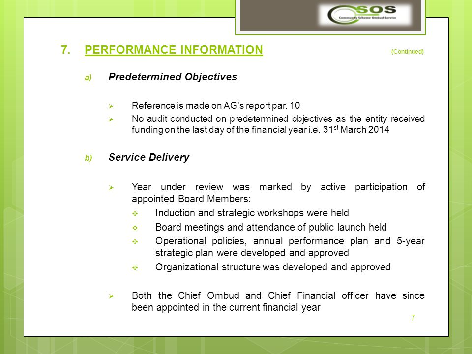 7.PERFORMANCE INFORMATION (Continued) a) Predetermined Objectives  Reference is made on AG's report par.