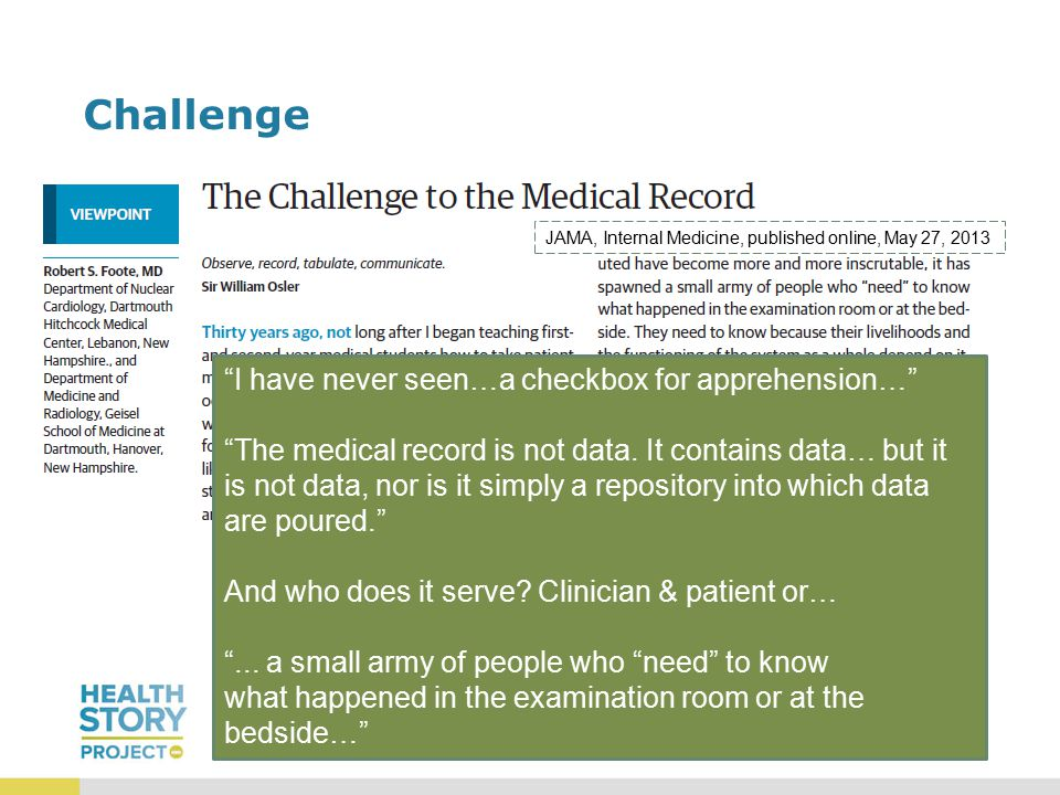 Challenge I have never seen…a checkbox for apprehension… The medical record is not data.